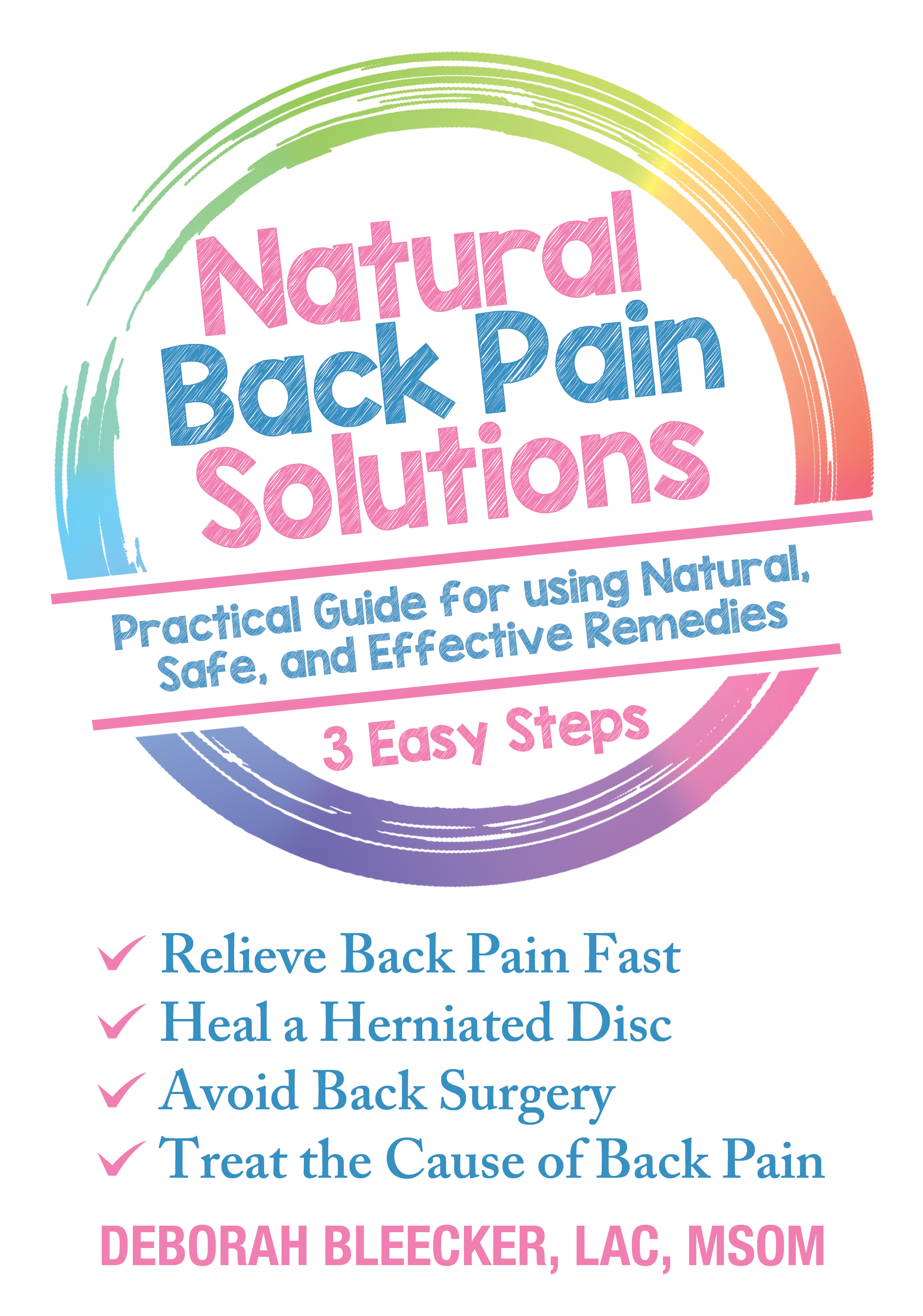 Back Pain – How To Effectively Relieve Back Pain with Natural